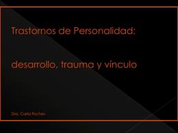 Trastornos de Personalidad: desarrollo ,trauma y vinculos