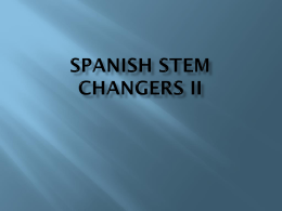 Spanish Stem Changers II
