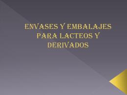 ENVASES Y EMBALAJES PARA LACTEOS Y DERIVADOS