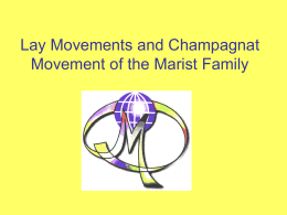 Lay movements and Champagnat Movement of the Marist …