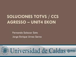 Soluciones TOTVS / CCS AGRESSO – UNIT4 Ekon