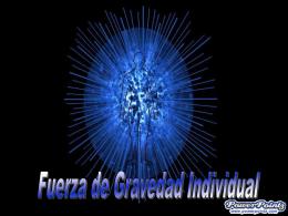 Fuerza Gravedad Individual