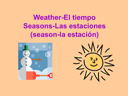 Weather-El tiempo Seasons-Las estaciones (season