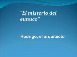 """El misterio del eunuco"""""""