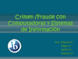 Crimen /Fraude con Computadoras y Sistemas de …