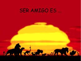 SER AMIGO ES