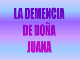 LA DEMENCIA DE JUANA