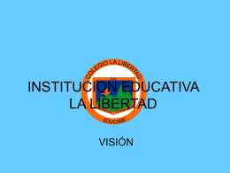 INSTITUCION EDUCATIVA LA LIBERTAD