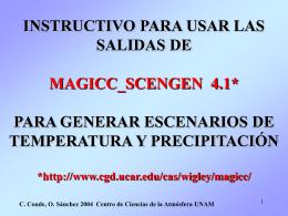 INSTRUCTIVO PARA USAR LAS SALIDAS DE MAGICC  …