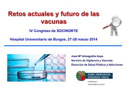 Retos actuales y futuro de las vacunas.