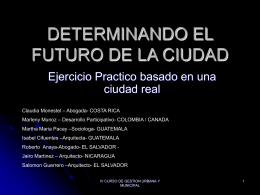 DETERMINANDO EL FUTURO DE LA CIUDAD
