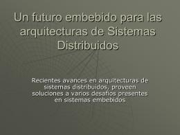 Un futuro embebido para las arquitecturas de Sistemas