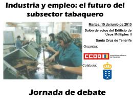 Industria y empleo: el futuro del subsector tabaquero
