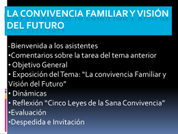 La Convivencia Familiar y Visi{on del Futuro