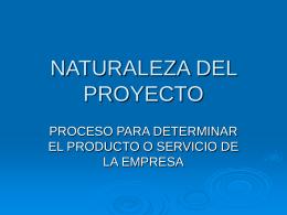 NATURALEZA DEL PROYECTO