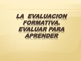 ENFOQUE FORMATIVO DE LA EVALUACION