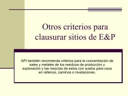 Otros criterios para clausurar sitios de E&P