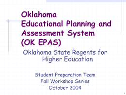 EXPLORE, PLAN, ACT Assessment