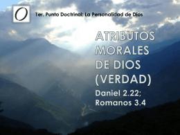 ATRIBUTOS MORALES DE DIOS (Verdad)