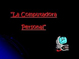"La Computadora Personal"""
