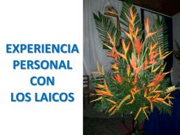 EXPERIENCIA PERSONAL CON LOS LAICOS