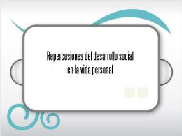 Repercusiones del desarrollo social en la vida personal