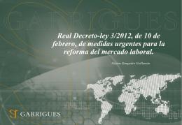 Real Decreto-ley 3/2012, de 10 de febrero, de medidas