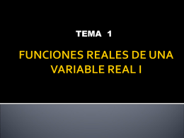 FUNCIONES REALES DE UNA VARIABLE REAL I