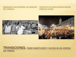 TRANSICIONES. Poder constituyente y cultura de los
