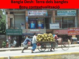 Bangla Desh: Terra dels bangles