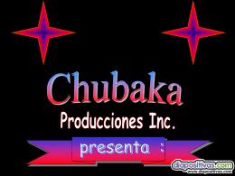 Chubaka Producciones INC