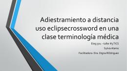 Adiestramiento a distancia uso eclipsecrossword en una