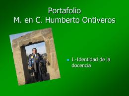 Portafolio M. en C. Humberto Ontiveros