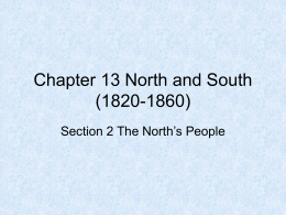 Chapter 13 North and South (1820