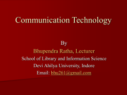 Communication Technology - Devi Ahilya Vishwavidyalaya