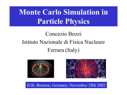 Monte Carlo simulation in High Energy Physics