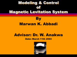 Control of Magnetic Levitation System