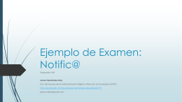 Ejemplo de Examen: Notific@ - Preparatic XXIII | Grupo de