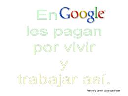 Asi se trabaja en Google