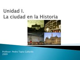 Unidad II. La ciudad en la Historia