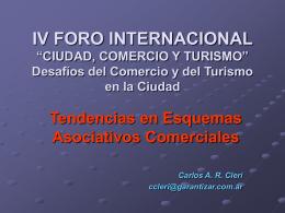 """IV FORO INTERNACIONAL """"CIUDAD, COMERCIO Y …"""