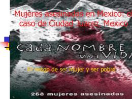 Kvinnomord i Mexico: fallet Ciudad Juarez, Mexico