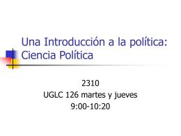 Una Introduccion a la politica: Ciencia Politica