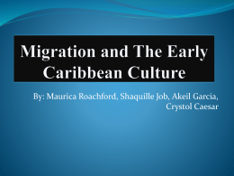 Migration and The Early Caribbean Culture