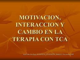 MOTIVACION, INTERACCION Y CAMBIO EN LA TERAPIA …