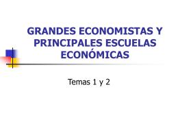 GRANDES ECONOMISTAS Y PRINCIPALES ESCUELAS …
