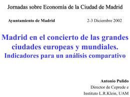 Madrid en el concierto de las grandes ciudades europeas y