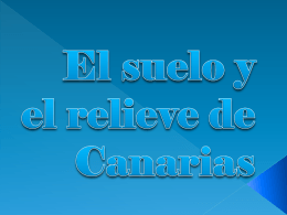 El relieve y el suelo de Canarias
