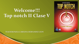Welcome!!!Top notch II Clase V