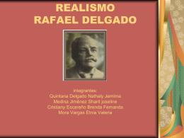 REALISMO RAFAEL DELGADO